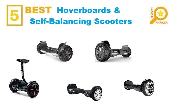 Best Hoverboards & Self-Balancing Scooters 2018 (Updated 2019)