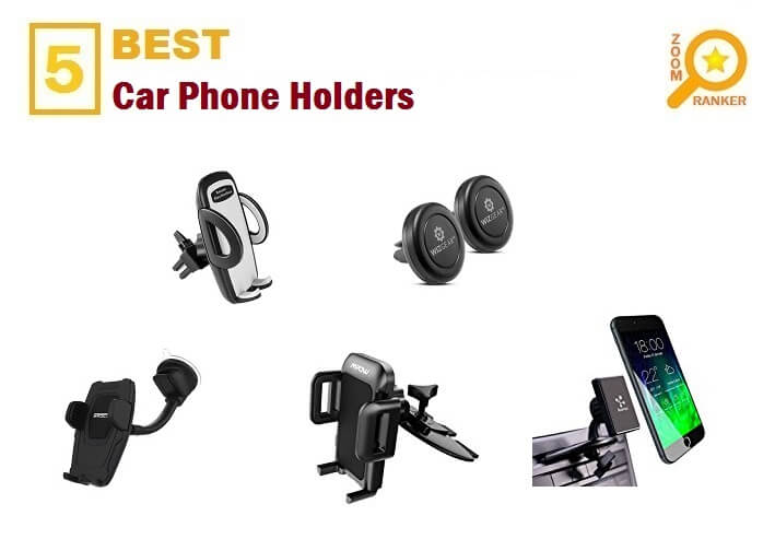 Best Car Phone Holders 2018 (Updated 2019)